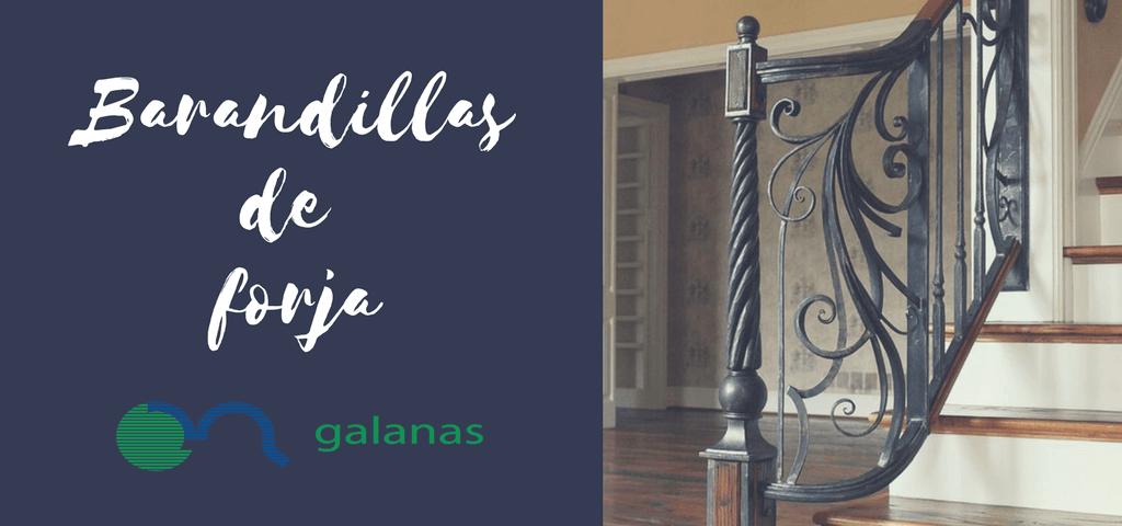 GALANAS - TRABAJOS DE FORJA - BARANDILLAS PARA ESCALERAS