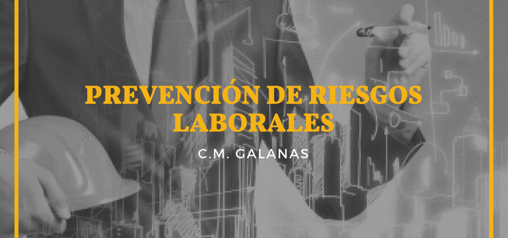 GALANAS - PREVENCIÓN DE RIESGOS LABORALES